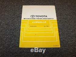 2005-2006 Toyota Corolla Shop Service Collision Damage Repair Manual CE LE S