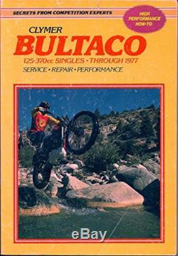BULTACO SERVICE, REPAIR HANDBOOK 125-370CC, THROUGH 1977. By Brick Price VG+