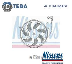 Nissens Engine Cooling Radiator Fan 85631 G New Oe Replacement